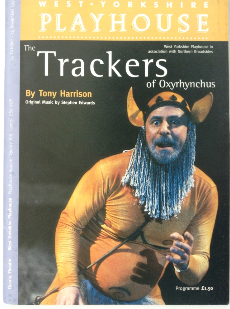 Cover for programme for West Yorkshire Playhouse/Northern Broadsides production of 'The Trackers of Oxyrhynchus' by Tony Harrison with colour photograph of Barrie Rutter as Silenus with goat's ears and long beardf